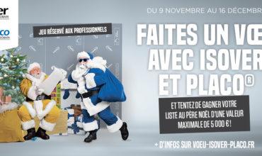 Faites un voeu avec ISOVER et PLACO du 9 Novembre au 16 Décembre