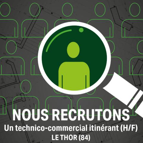 TECHNICO-COMMERCIAL ITINERANT (H/F)